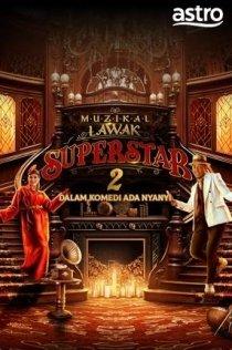 MUZIKAL LAWAK SUPERSTAR 2