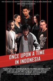 ONCE UPON A TIME IN INDONESIA